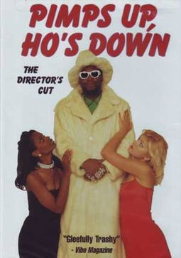 Pimps Up, Ho's Down (Director's Cut)