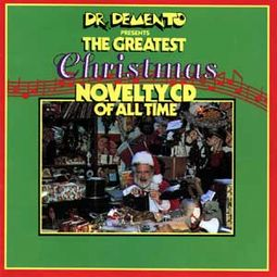 Greatest Christmas Novelty CD of All Time