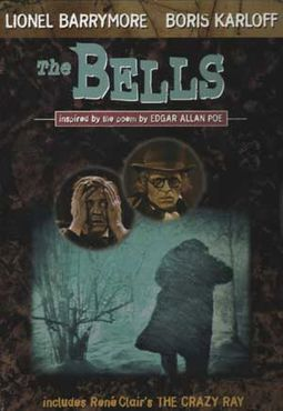 The Bells (Silent) / The Crazy Ray (American