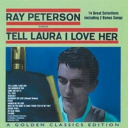 Tell Laura I Love Her - A Golden Classics Edition