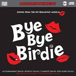 From the Hit Broadway Musical Bye Bye Birdie