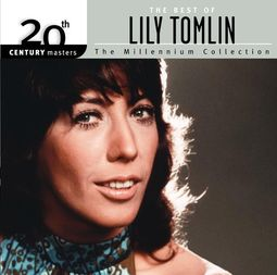 The Best of Lily Tomlin - 20th Century Masters /