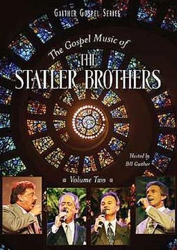 The Statler Brothers: Gospel Music, Volume 2