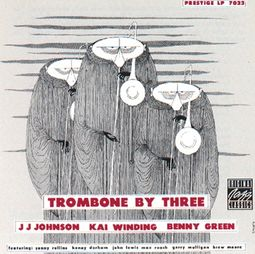 Trombone by Three (With Kai Winding & Benny Green)