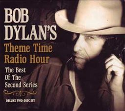Bob Dylan's Theme Time Radio Hour: Best Of The