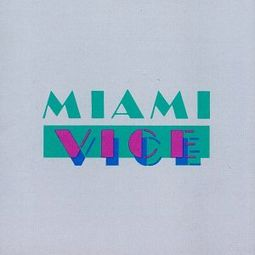 Miami Vice: Music from the Television Series
