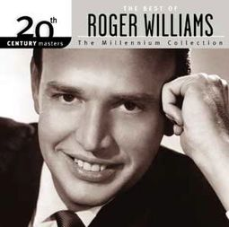 The Best of Roger Williams - 20th Century Masters
