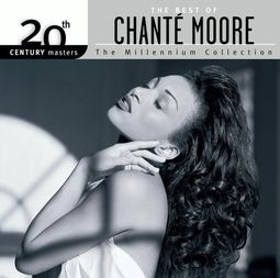 The Best of Chante Moore - 20th Century Masters /