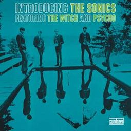 Introducing the Sonics [Bonus Tracks]