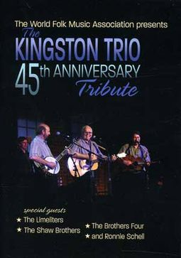The Kingston Trio 45th Anniversary Tribute
