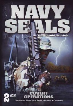 Navy Seals: The Untold Stories - Covert