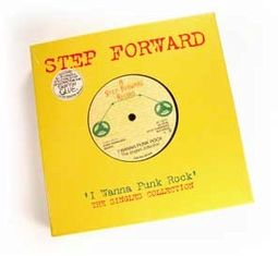 "Step Forward ""I Wanna Punk Rock"" The Singles"
