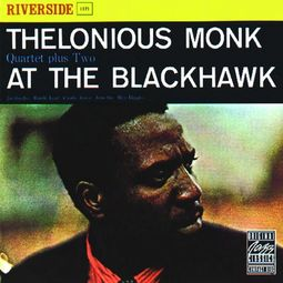 Thelonious Monk Quartet Plus Two at the Blackhawk