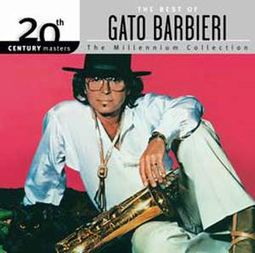 The Best of Gato Barbieri - 20th Century Masters
