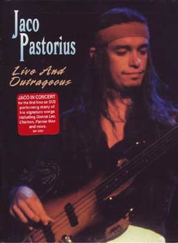 Jaco Pastorius - Live and Outrageous