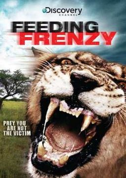 Discovery Channel - Feeding Frenzy