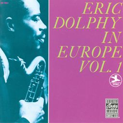 Eric Dolphy in Europe, Volume 1 (Live)