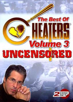 Cheaters - Best of Cheaters Uncensored - Volume 3