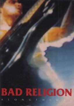 Bad Religion - Along The Way