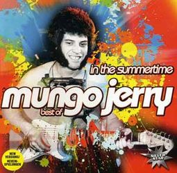 In the Summertime: The Best of Mungo Jerry