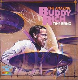 Time Being: The Amazing Buddy Rich