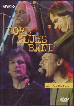 Ford Blues Band - In Concert