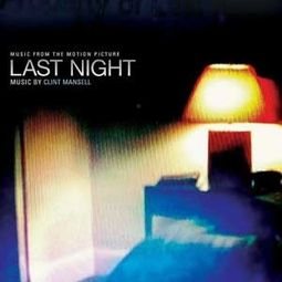 Last Night (Music From The Motion Picture)