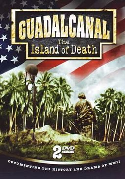 Guadalcanal: The Island of Death (2-DVD)