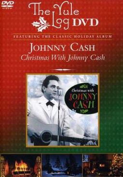 Christmas with Johnny Cash - The Yule Log