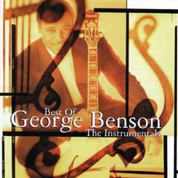 Best of George Benson, The: Instrumentals