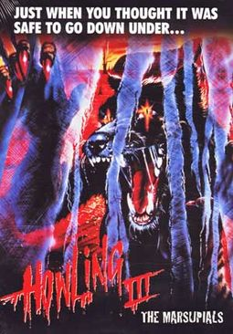 The Howling III - The Marsupials
