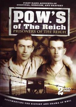 WWII - P.O.W.'s of the Reich: Prisoners of the