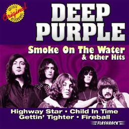 Smoke On The Water & Other Hits