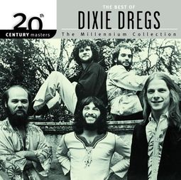 The Best of Dixie Dregs - 20th Century Masters /