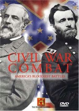 History Channel: Civil War Combat - America's