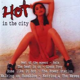 Hot In The City (Import)