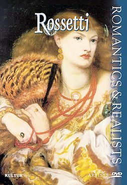 Art - Romantics & Realists: Rossetti