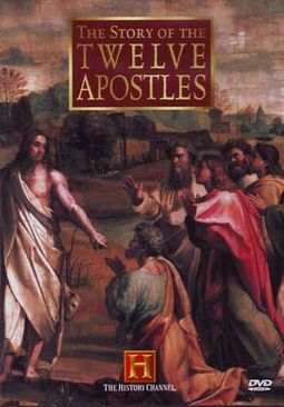 History Channel: The Story of the Twelve Apostles