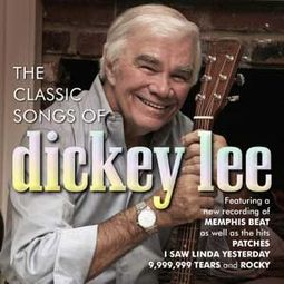 The Classic Songs of Dickey Lee