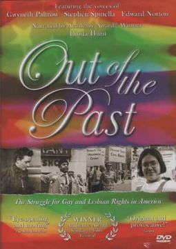 Out of the Past: The Struggle for Gay and Lesbian