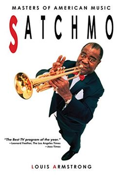 Louis Armstrong: Satchmo