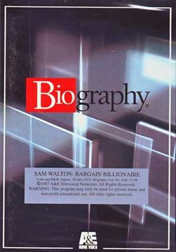 A&E Biography: Sam Walton - Bargain Billionaire
