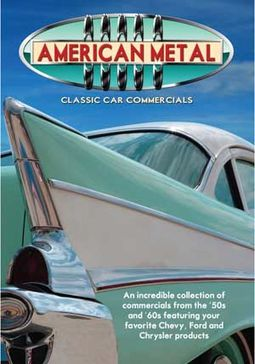 Cars - American Metal: Classic Car Commercials