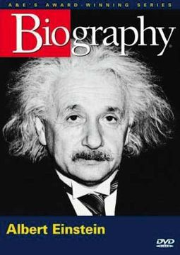 A&E Biography: Albert Einstein