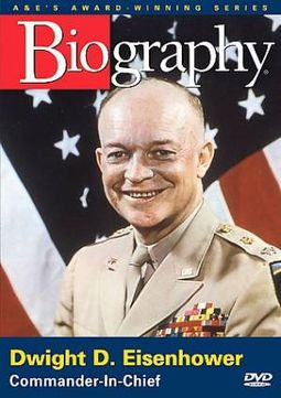 Dwight D. Eisenhower: Commander In Chief