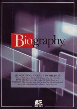 A&E Biography: Marco Polo - Journey to the East