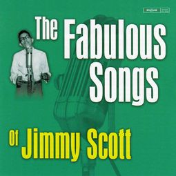 Fabulous Songs of Jimmy Scott (24-Bit with Bonus