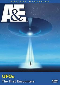 A&E: Ancient Mysteries - UFOs: The First