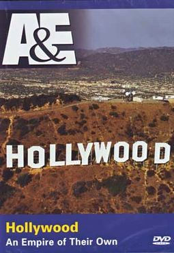 A&E: Hollywood - An Empire of Their Own