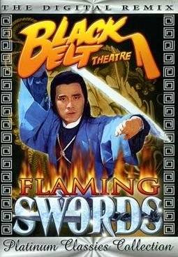 Black Belt Theatre - Flaming Swords